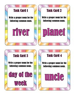 Task Cards:  Write a Proper Noun for the Common Noun