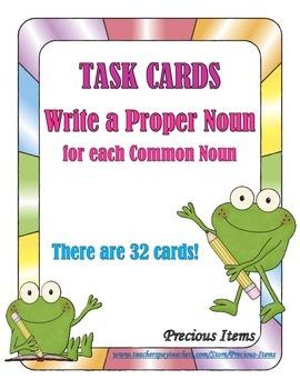 Task Cards:  Write a Proper Noun for the Common Noun