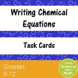 Task Cards - Writing Chemical Equations - High School Chemistry