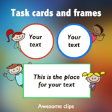 Task Cards and Frames (Awesome Clips by Lollipop)