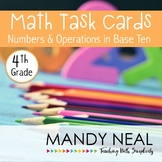 4th Grade Math Task Cards for Number and Operations in Base Ten