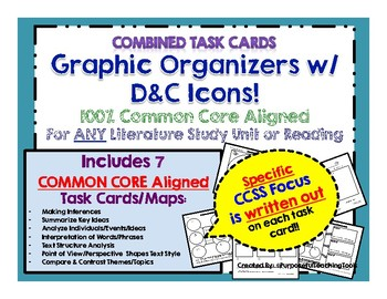 Task Cards for ANY Literature Unit - Graphic Organizers w/ D&C Icons (SET of 7)!