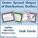 Task Cards for Center, Spread, Shapes of Distributions, & Outliers (Common Core)