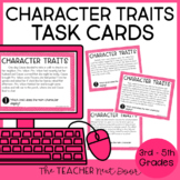 Character Traits Task Cards Print and Digital Distance Learning