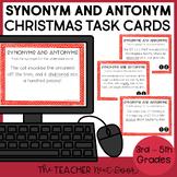 Christmas Synonym and Antonym Task Cards Print and Digital