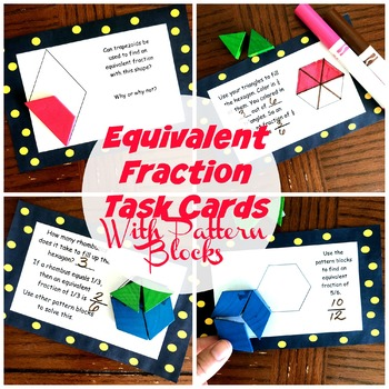 Task Cards for Equivalent Fractions with Pattern Blocks