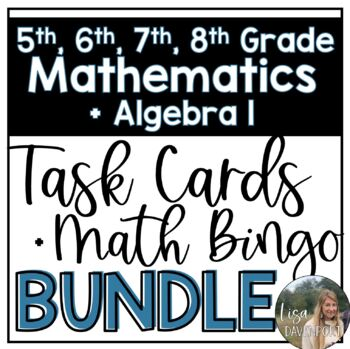 Task Cards for Middle School Math and Algebra 1 (Bundle)