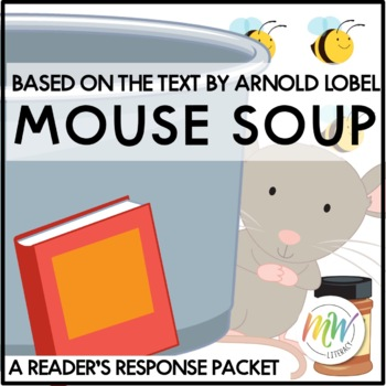Mouse Soup Guided Reading Response Packet