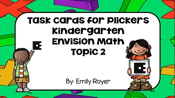 Task Cards for Plickers- Kindergarten- Envision Math Topic 2