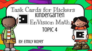 Task Cards for Plickers- Kindergarten- Envision Math Topic 4