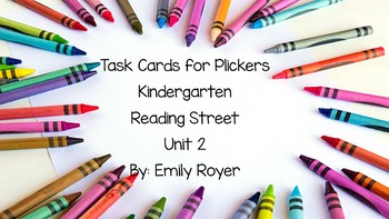 Task Cards for Plickers-Kindergarten- Reading Street Unit 2
