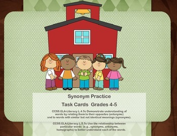 Task Cards for Practice -Synonyms- Grades 4-5
