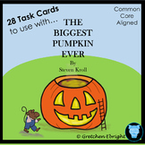 Task Cards for The Biggest Pumpkin Ever by Steven Kroll; Literacy Center Idea