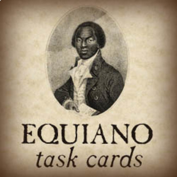 "Task Cards for ""The Interesting Narrative of the Life of Olaudah Equiano"""