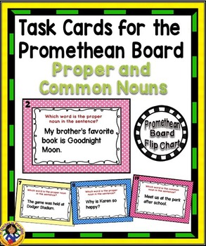 Task Cards for the Promethean Board ~ Proper and Common Nouns