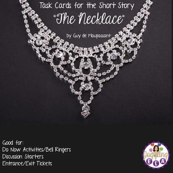"""Task Cards for the Short Story """"The Necklace"""" by Guy de Maupassant"""