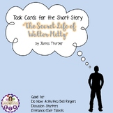 """Task Cards for the Short Story """"The Secret Life of Walter Mitty"""""""