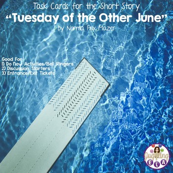 "Task Cards for the Short Story ""Tuesday of the Other June"" by Norma Fox Mazer"