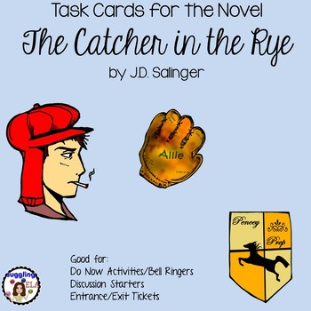 Task Cards for the Novel The Catcher in the Rye by J.D. Salinger