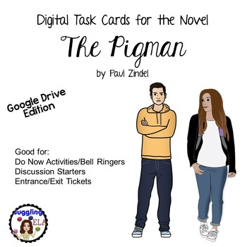 Digital Task Cards for the novel The Pigman by Paul Zindel Google Drive Edition
