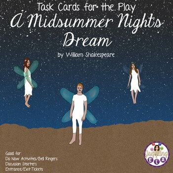 Task Cards for the play A Midsummer Night's Dream by William Shakespeare