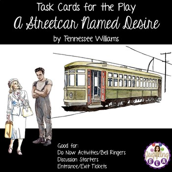 Task Cards for the play A Streetcar Named Desire by Tennes