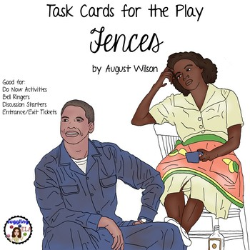 Task Cards for the Play Fences by August Wilson