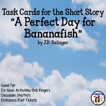 "Task Cards for the short story  ""A Perfect Day for Bananaf"