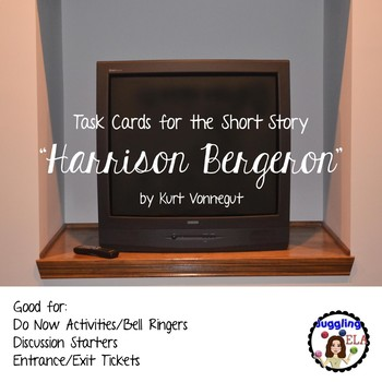 "Task Cards for the short story ""Harrison Bergeron"" by Kurt"