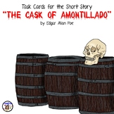 """Task Cards for the Short Story """"The Cask of Amontillado"""" by Edgar Allan Poe"""