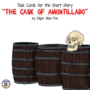 """Task Cards for the short story """"The Cask of Amontillado"""" b"""