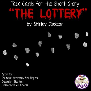 """Task Cards for the short story """"The Lottery"""" by Shirley Jackson"""