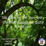 """Task Cards for the Short Story """"The Most Dangerous Game"""" by Richard Connell"""