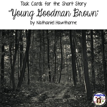 """Task Cards for the short story """"Young Goodman Brown"""" by Na"""