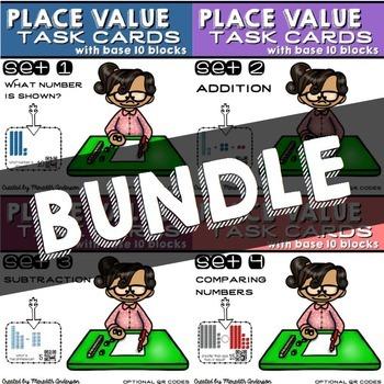 Place Value Task Cards with Base 10 Blocks: BUNDLE