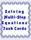 Algebra 1 Multi-step equations - Solving using Task Cards QR Codes