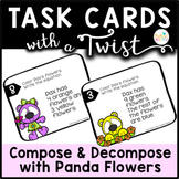 Task Cards with a Twist: Panda Flowers Compose Decompose t