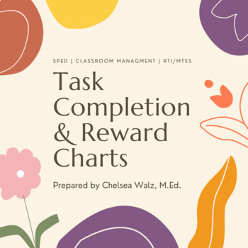 Task Completion and Reward Chart