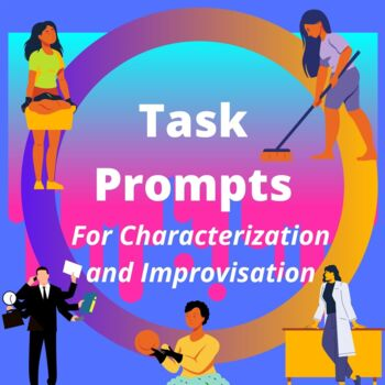 Task Prompts for Characterization, Improvisation, and Scene Writing