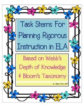 Task Stems For Rigorous Instruction in ELA: Webb's  Depth