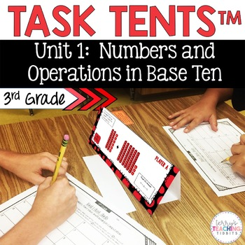 Task Tents™ - Math Edition {3rd Grade Unit 1}