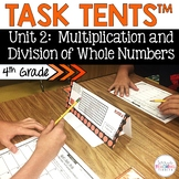 Task Tents™ - Math Edition {4th Grade Unit 2}