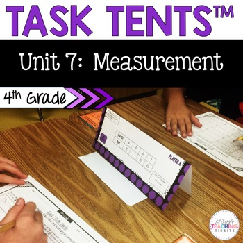 Task Tents™ - Math Edition {4th Grade Unit 7}