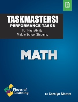 TaskMasters! - Performance Tasks for High Ability Middle S