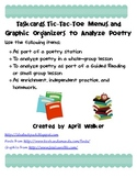Taskcards, Tic-Tac-Toe Menu, and Graphic Organizers to Analyze Poetry