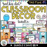 Tasmanian Font Classroom Decor Bundle {Polka Dot}