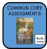 Taste of Blackberries Common Core Assessment