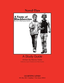 Taste of Blackberries - Novel-Ties Study Guide