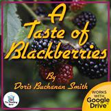 A Taste of Blackberries Novel Study Book Unit