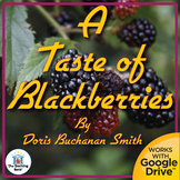 A Taste of Blackberries Novel Study Book Unit
